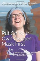 Put on your oxygen mask first - book cover